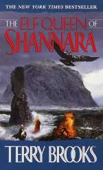 The Elf Queen of Shannara (The Heritage of Shannara, #3)