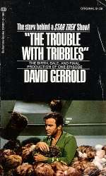 The Trouble with Tribbles: The Birth, Sale and Final Production of One Episode