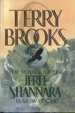 Ilse Witch (The Voyage of the Jerle Shannara, #1)