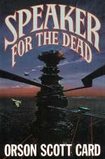 Speaker for the Dead (Ender, #2)