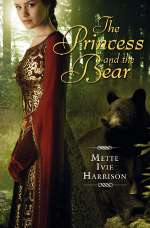The Princess and the Bear (The Princess Series, #2)