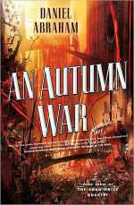 An Autumn War (The Long Price Quartet, #3)