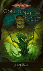 Goblin Nation (Dragonlance: The Stonetellers #3)