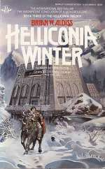 Helliconia Winter (The Helliconia Trilogy, #3)