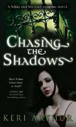 Chasing the Shadows (Nikki and Michael, #3)
