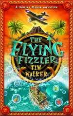 The Flying Fizzler (Shipley Manor #2)