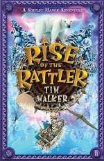 Rise of the Rattler (Shipley Manor, #3)