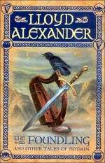 The Foundling and Other Tales from Prydain