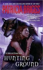 Hunting Ground (Alpha and Omega, #2)