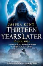 Thirteen Years Later (The Danilov Quintet, #2)