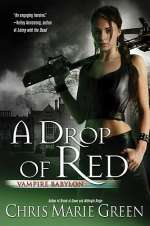 A Drop of Red (Vampire Babylon, #4)