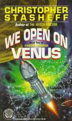 We Open on Venus (Starship Troupers, #2)