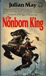 The Nonborn King (The Saga of Pliocene Exile, #3)