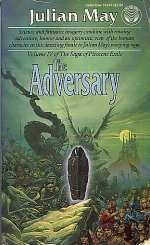 The Adversary (The Saga of Pliocene Exile, #4)