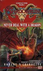 Never Deal with a Dragon (Shadowrun (Series 1), #1)