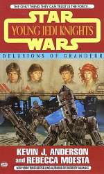 Delusions of Grandeur (Star Wars: Young Jedi Knights #9)