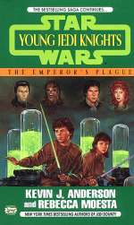 The Emperor's Plague (Star Wars: Young Jedi Knights #11)