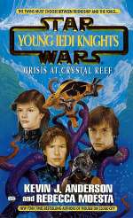 Crisis at Crystal Reef (Star Wars: Young Jedi Knights #14)