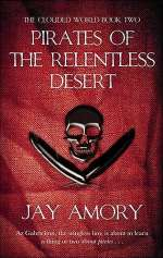 Pirates of the Relentless Desert (The Clouded World #2)