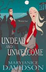 Undead and Unwelcome (Queen Betsy / The Undead Series, #8)