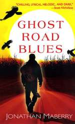 Ghost Road Blues (The Pine Deep Trilogy #1)