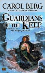 Guardians of the Keep (The Bridge of D'Arnath, #2)