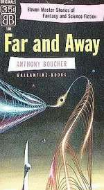 Far and Away: Eleven Master Stories of Fantasy and Science Fiction