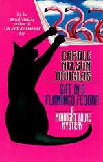 Cat in a Flamingo Fedora (Midnight Louie Mysteries #7)