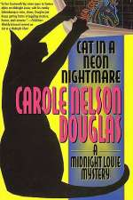 Cat in a Neon Nightmare (Midnight Louie Mysteries #15)