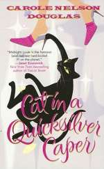 Cat in a Quicksilver Caper (Midnight Louie Mysteries #18)