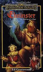 Elminster: The Making of a Mage (The Elminster Series, #1)