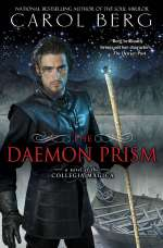 The Daemon Prism (Novels of the Collegia Magica, #3)