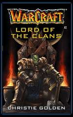 Lord of the Clans (WarCraft #2)