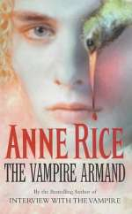 The Vampire Armand (The Vampire Chronicles #6)