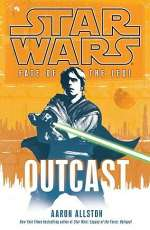 Outcast (Star Wars: Fate of the Jedi #1)
