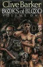 Books of Blood: Volume One (Books of Blood, #1)