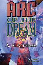 Arc of the Dream (Radix Tetrad #3)