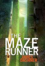The Maze Runner (The Maze Runner Series, #1)