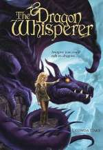 The Dragon Whisperer (Dragonsdome Chronicles, #1)