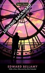 Looking Backward: 2000-1887 (Julian West, #1)