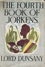 The Fourth Book of Jorkens (Jorkens, #4)