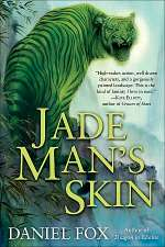 Jade Man's Skin (Moshui, the Books of Stone and Water, #2)