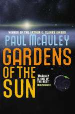 Gardens of the Sun (The Quiet War, #2)