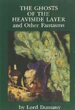 The Ghosts of the Heaviside Layer and Other Fantasms
