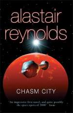 Chasm City (Revelation Space, #2)