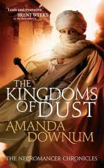 The Kingdoms of Dust (The Necromancer Chronicles, #3)