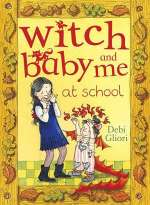 Witch Baby and Me at School (Witch Baby, #2)