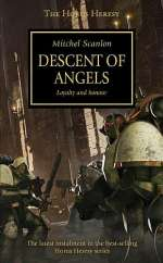 Descent of Angels (Warhammer 40,000: The Horus Heresy, #6)