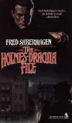 The Holmes-Dracula File (Dracula sequence, #2)