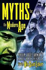 MYTHS FOR THE MODERN AGE: Philip José Farmer's Wold Newton Universe
